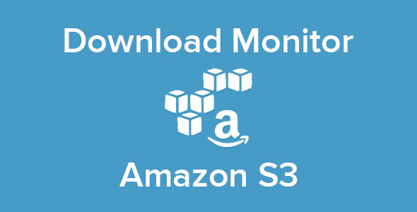 Download Monitor - Amazon S3