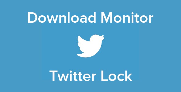 Download Monitor - Twitter Lock