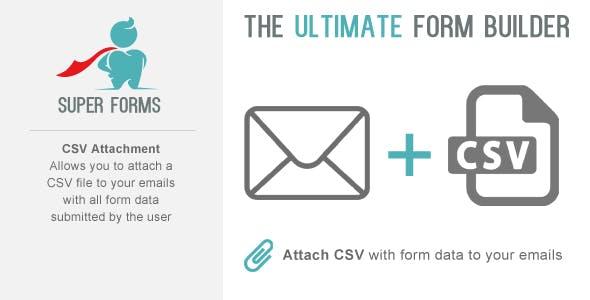 Super Forms - CSV Attachment Add-on