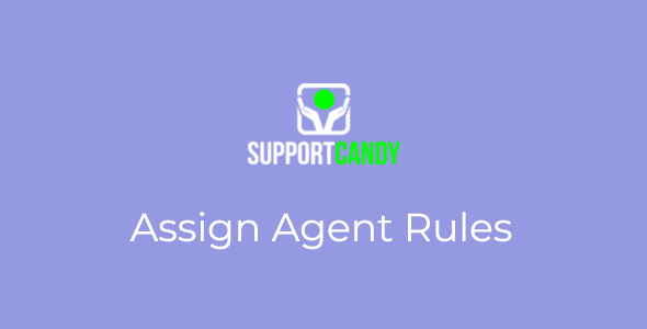 SupportCandy - Assign Agent Rules