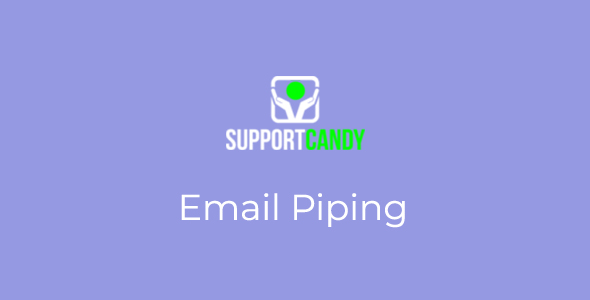 SupportCandy - Email Piping
